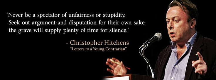 mindsoap - quote, hitchens, never be a spectator