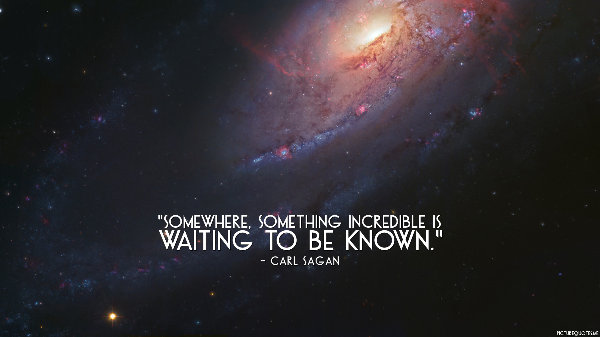 Carl Sagan - Somewhere-something-in-incredible